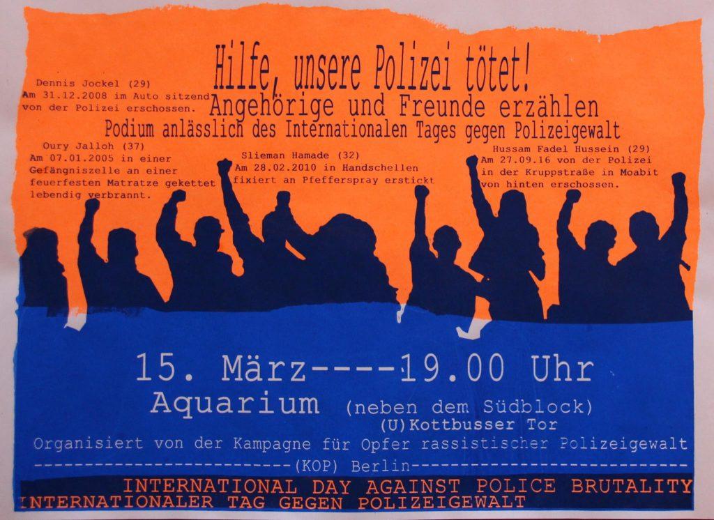 [Veranstaltung in Berlin] 15. März 2017 - Internationaler Tag gegen Polizeigewalt: Hilfe- unsere Polizei tötet! Angehörige und Freunde erzählen (KOP Berlin)