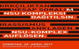 Veranstaltung mit NSU-Watch Hessen – 25.04.17, 19.30 Uhr im Kukoon, Bremen / Sonntag, 30. April 2017 in der Schwankhalle Bremen ** 15 Uhr Kaffee und Kuchen, 16 Uhr Veranstaltungsbeginn