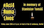 Stanislav war ein junger Rom, er ist in Teplice Tschechien nach einem Polizeieinsatz gestorben